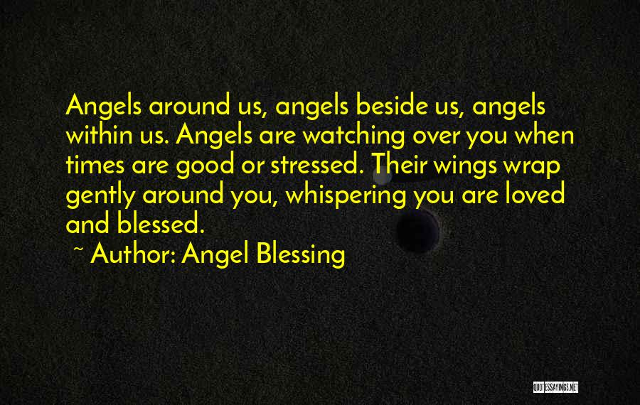 Angels Wings Quotes By Angel Blessing