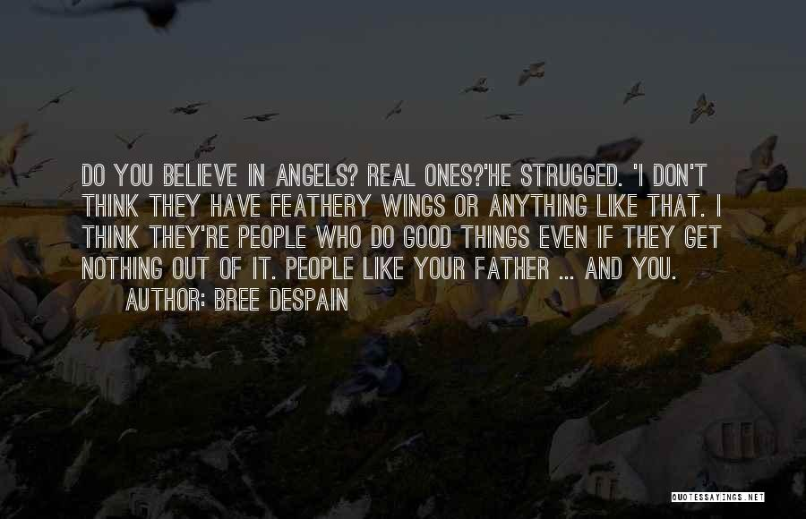 Angels Wings Quotes By Bree Despain