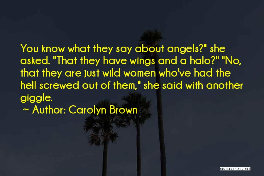 Angels Wings Quotes By Carolyn Brown