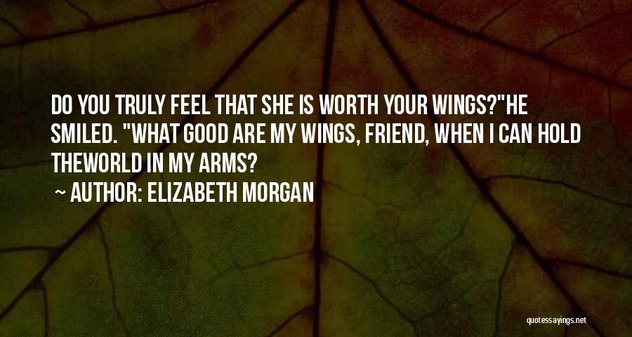 Angels Wings Quotes By Elizabeth Morgan