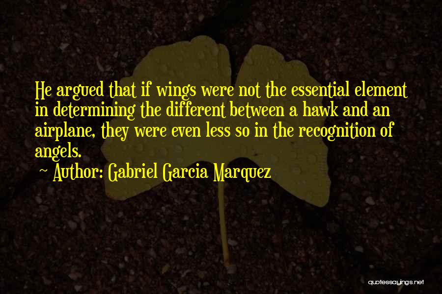 Angels Wings Quotes By Gabriel Garcia Marquez
