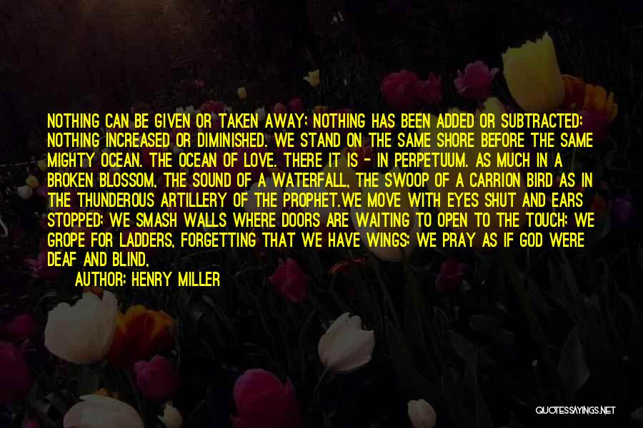 Angels Wings Quotes By Henry Miller