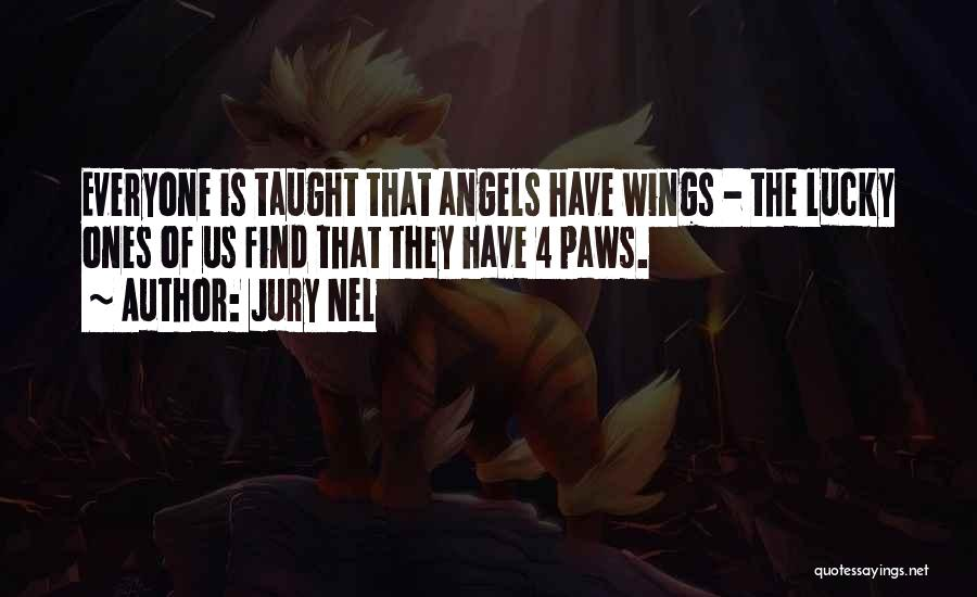 Angels Wings Quotes By Jury Nel