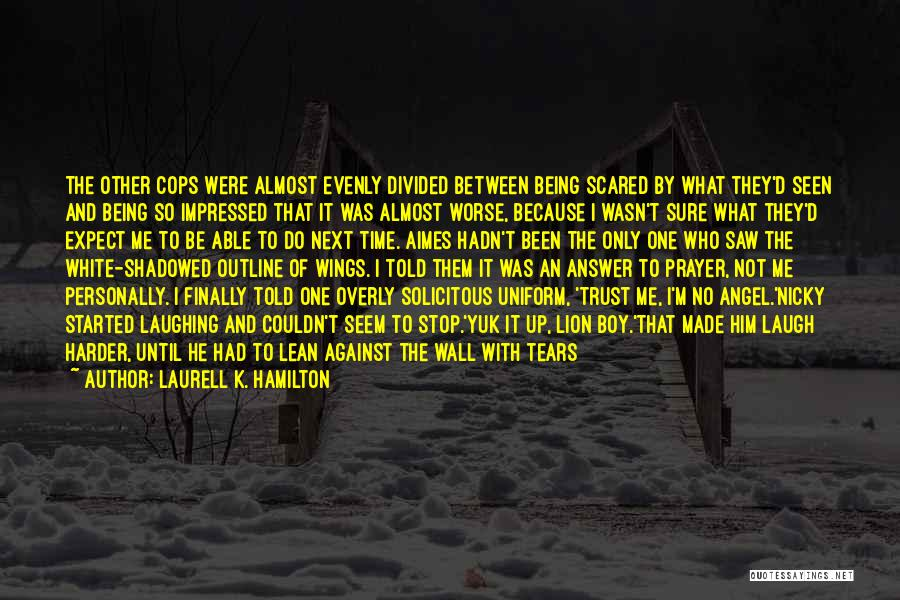 Angels Wings Quotes By Laurell K. Hamilton