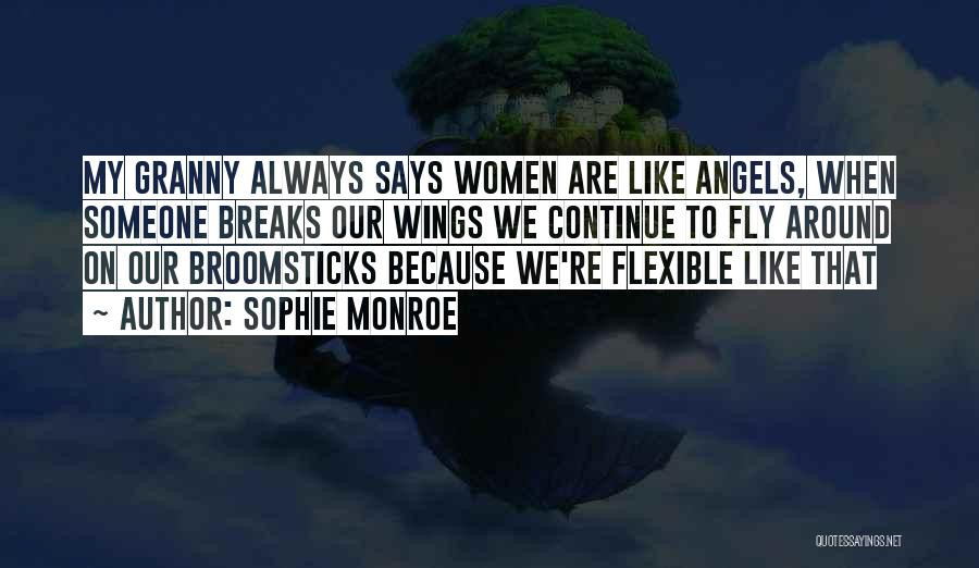 Angels Wings Quotes By Sophie Monroe