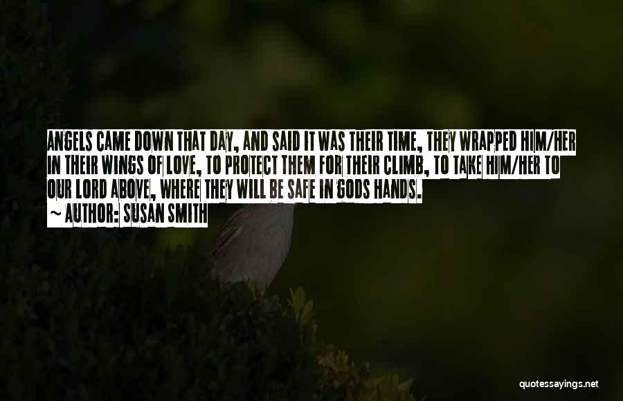 Angels Wings Quotes By Susan Smith