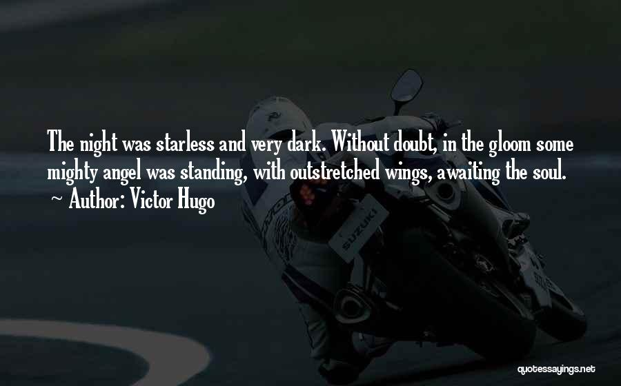 Angels Wings Quotes By Victor Hugo