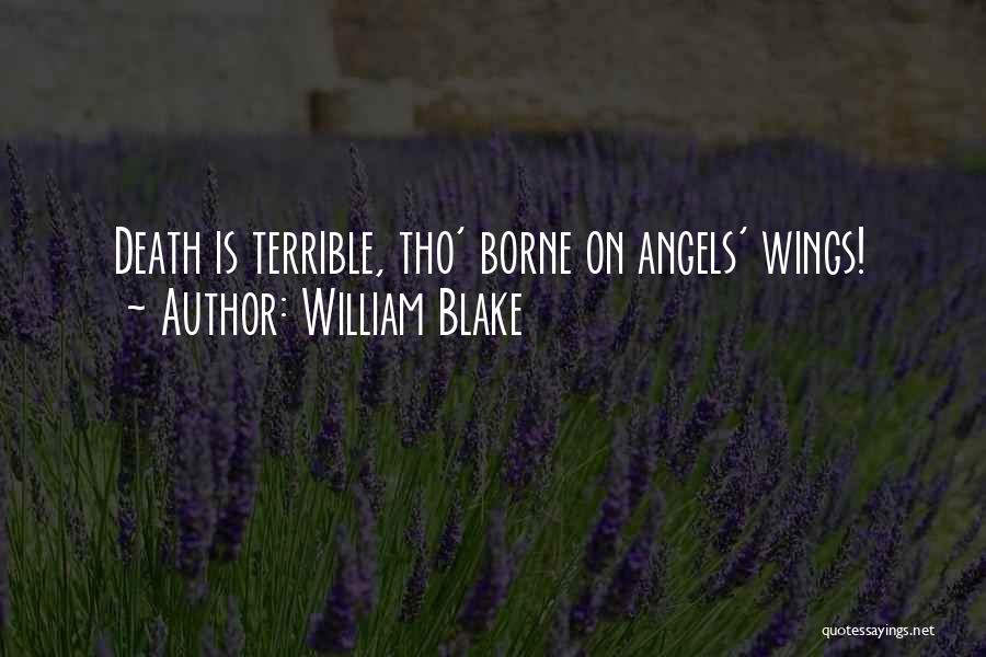 Angels Wings Quotes By William Blake
