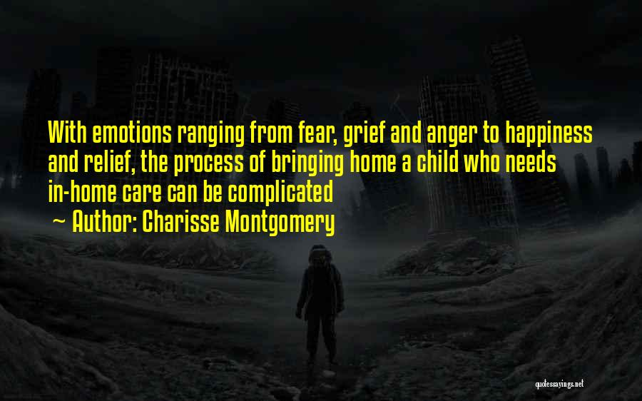 Anger And Happiness Quotes By Charisse Montgomery