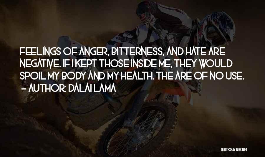 Anger And Happiness Quotes By Dalai Lama