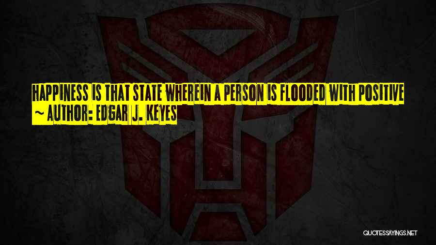 Anger And Happiness Quotes By Edgar J. Keyes