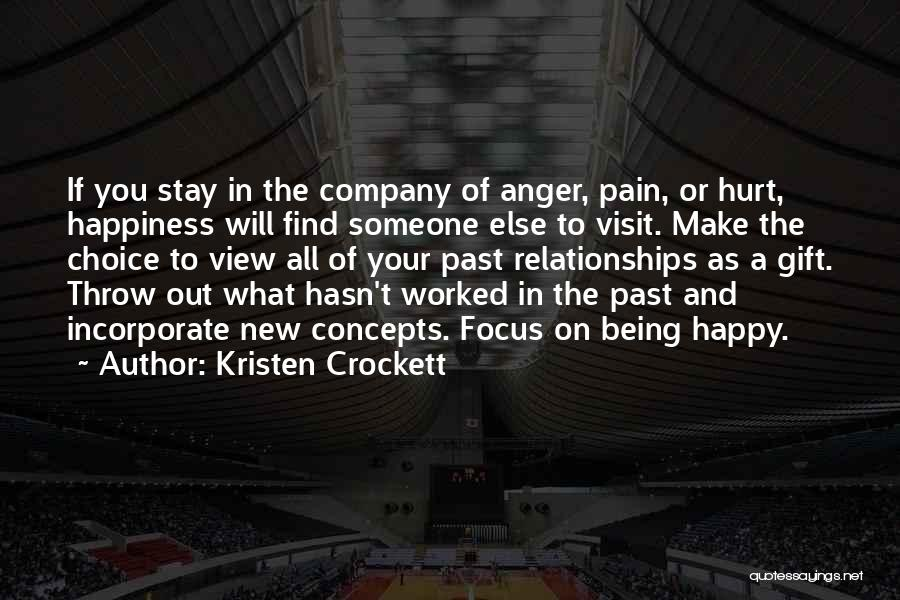 Anger And Happiness Quotes By Kristen Crockett