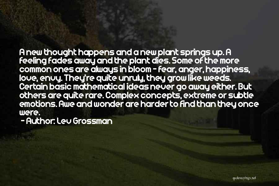 Anger And Happiness Quotes By Lev Grossman