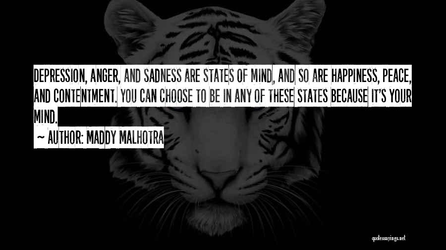 Anger And Happiness Quotes By Maddy Malhotra