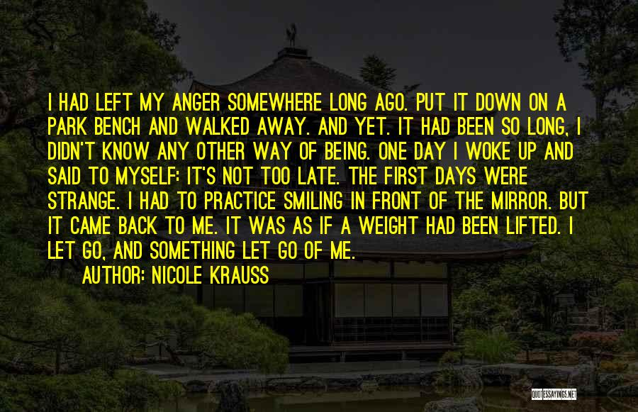 Anger And Happiness Quotes By Nicole Krauss