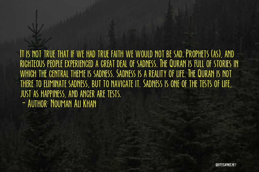 Anger And Happiness Quotes By Nouman Ali Khan