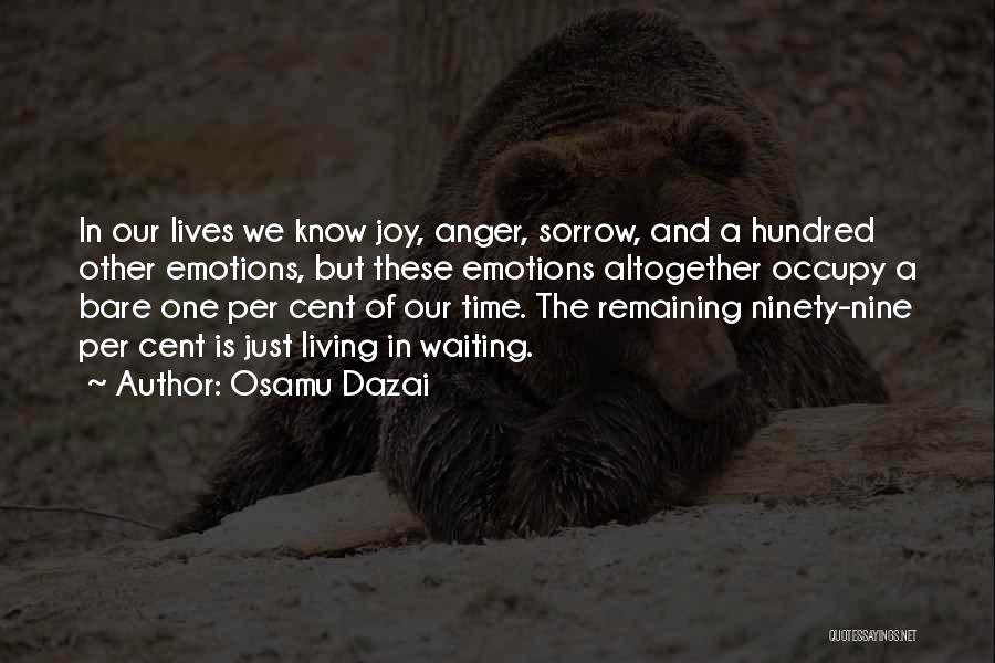 Anger And Happiness Quotes By Osamu Dazai