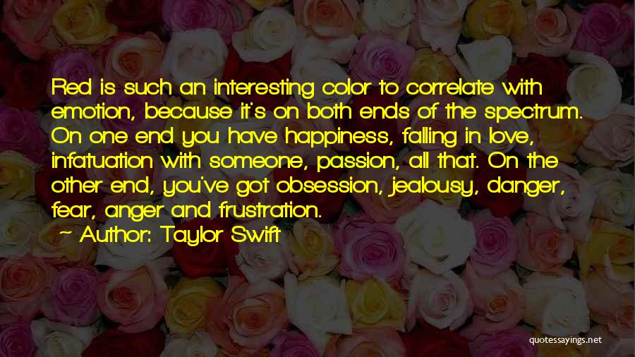 Anger And Happiness Quotes By Taylor Swift