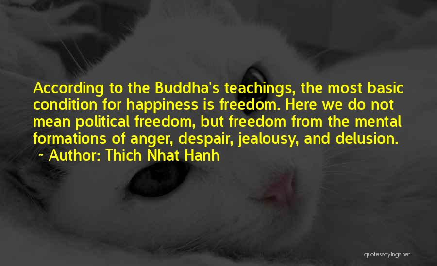 Anger And Happiness Quotes By Thich Nhat Hanh