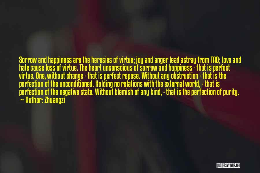 Anger And Happiness Quotes By Zhuangzi