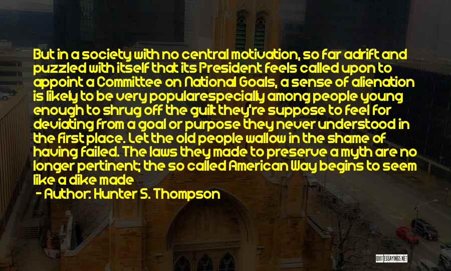 Anger Desperation Quotes By Hunter S. Thompson
