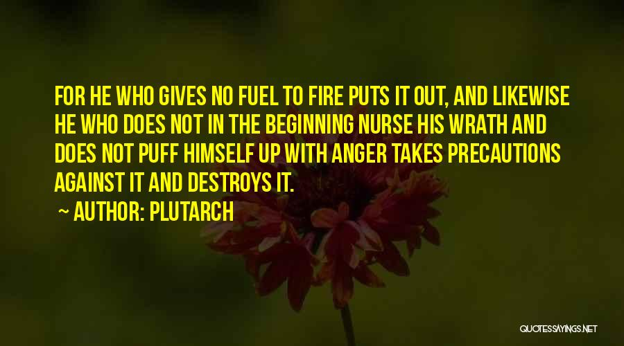 Anger Fuel Quotes By Plutarch