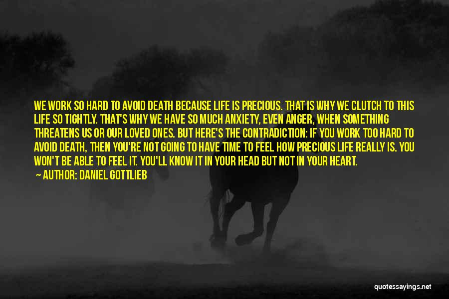 Anger In Your Heart Quotes By Daniel Gottlieb