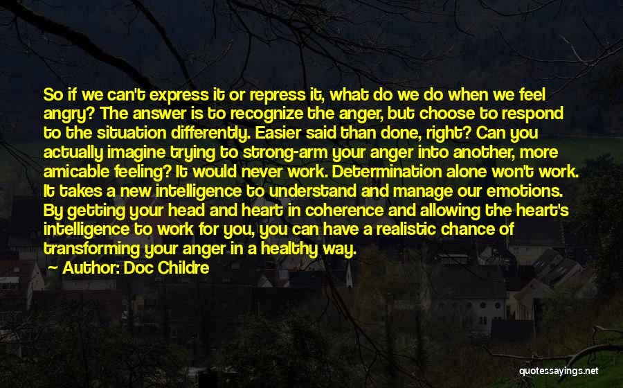 Anger In Your Heart Quotes By Doc Childre