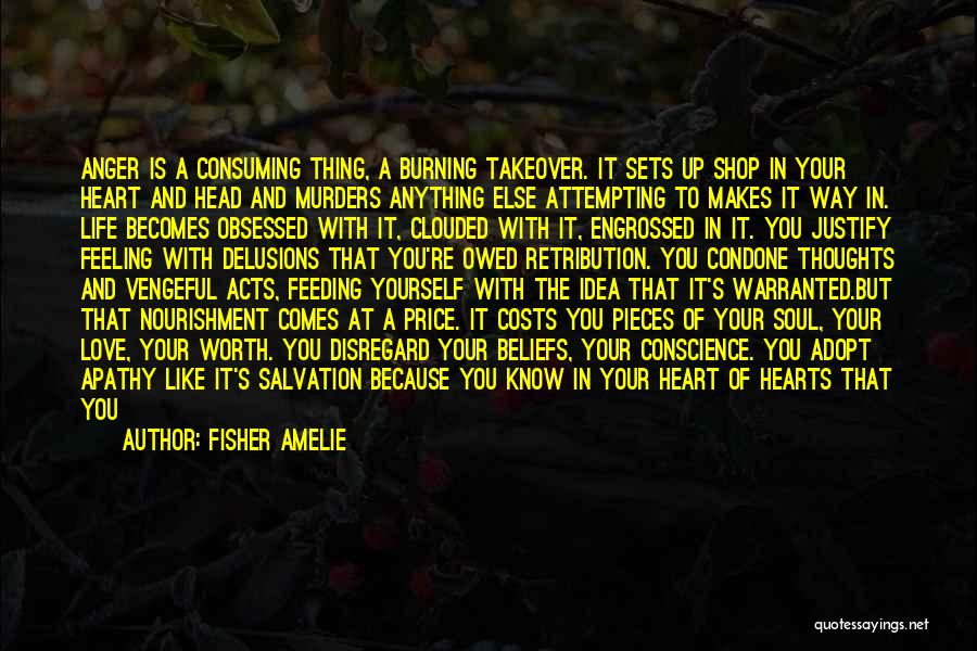 Anger In Your Heart Quotes By Fisher Amelie
