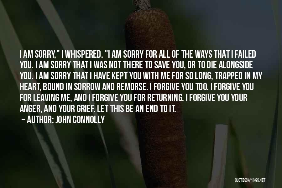 Anger In Your Heart Quotes By John Connolly