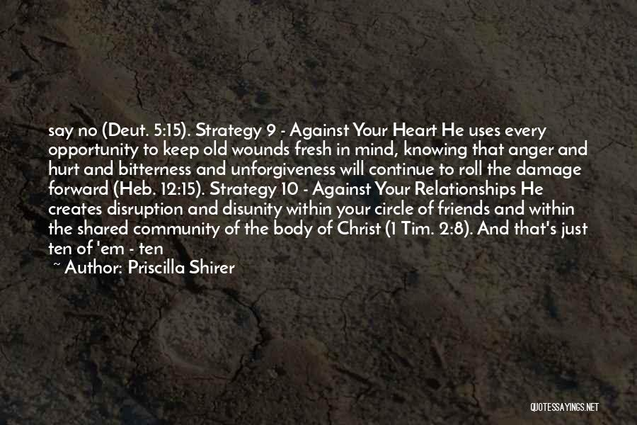 Anger In Your Heart Quotes By Priscilla Shirer