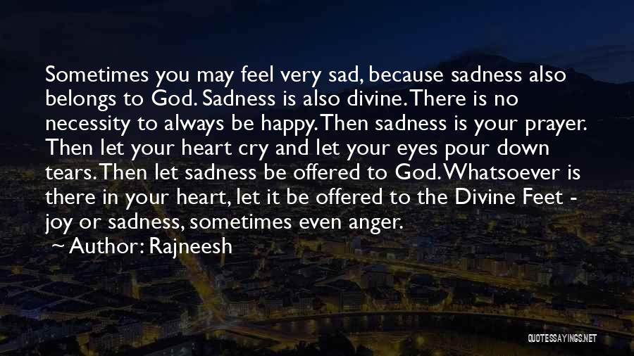 Anger In Your Heart Quotes By Rajneesh