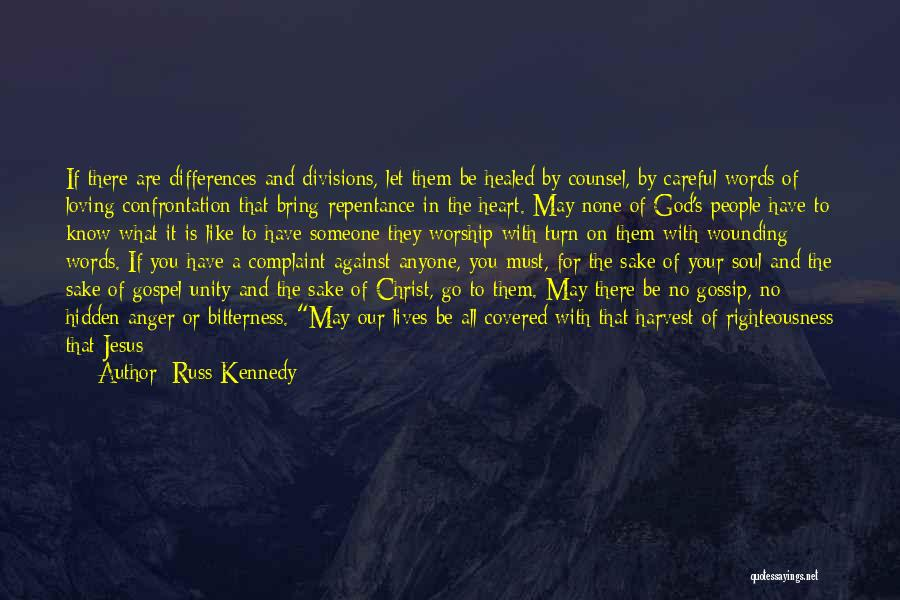 Anger In Your Heart Quotes By Russ Kennedy