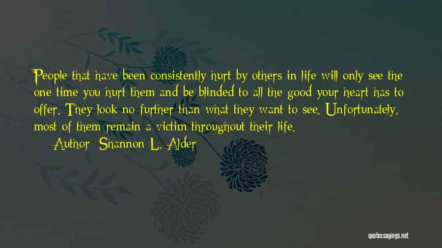 Anger In Your Heart Quotes By Shannon L. Alder