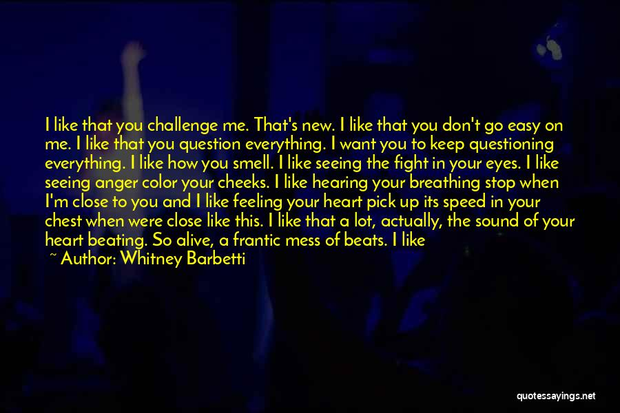 Anger In Your Heart Quotes By Whitney Barbetti