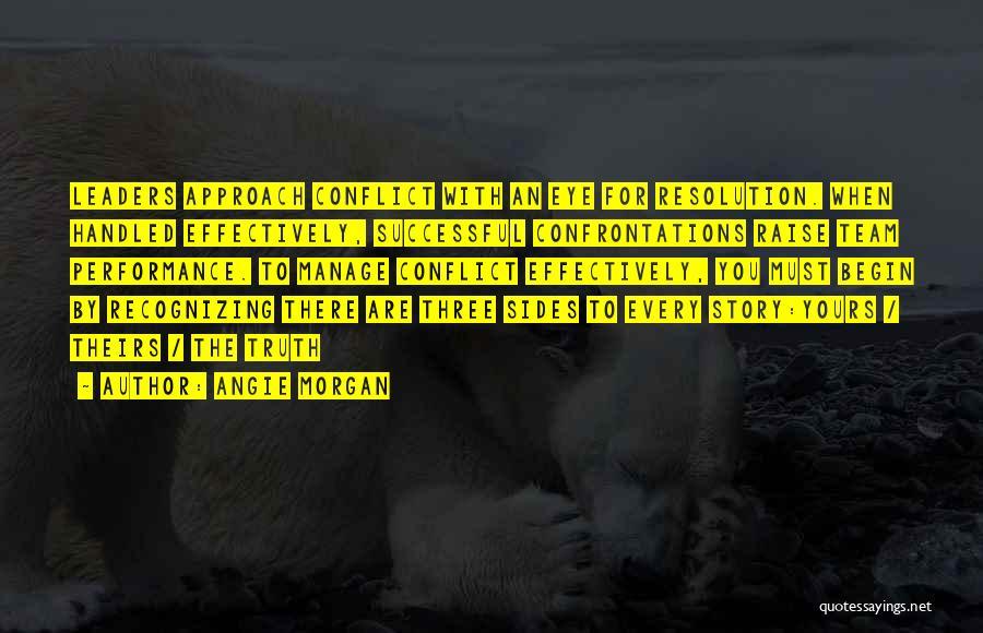 Angie Morgan Quotes 1538471