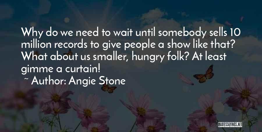 Angie Stone Quotes 1233184