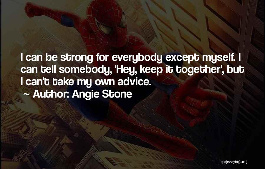 Angie Stone Quotes 1267264