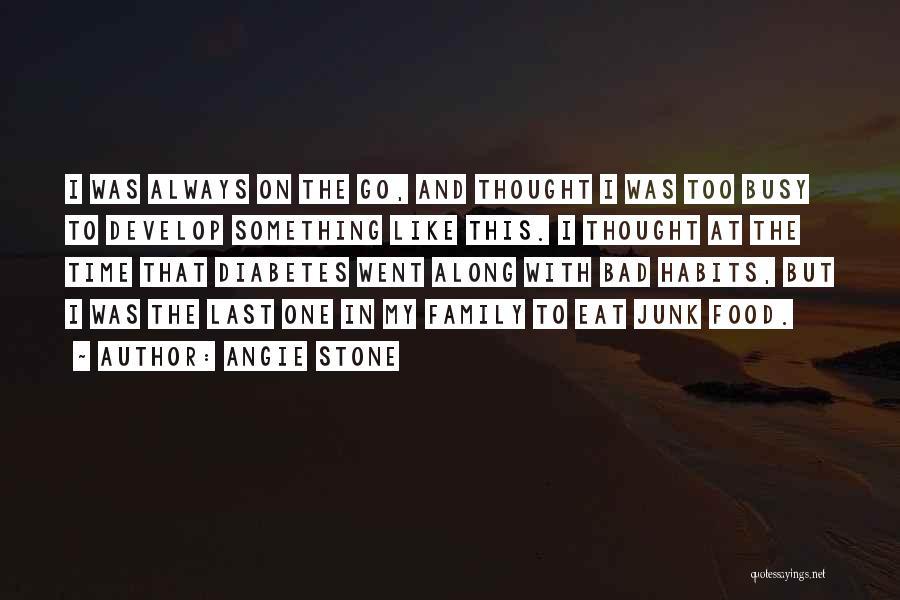 Angie Stone Quotes 1591292
