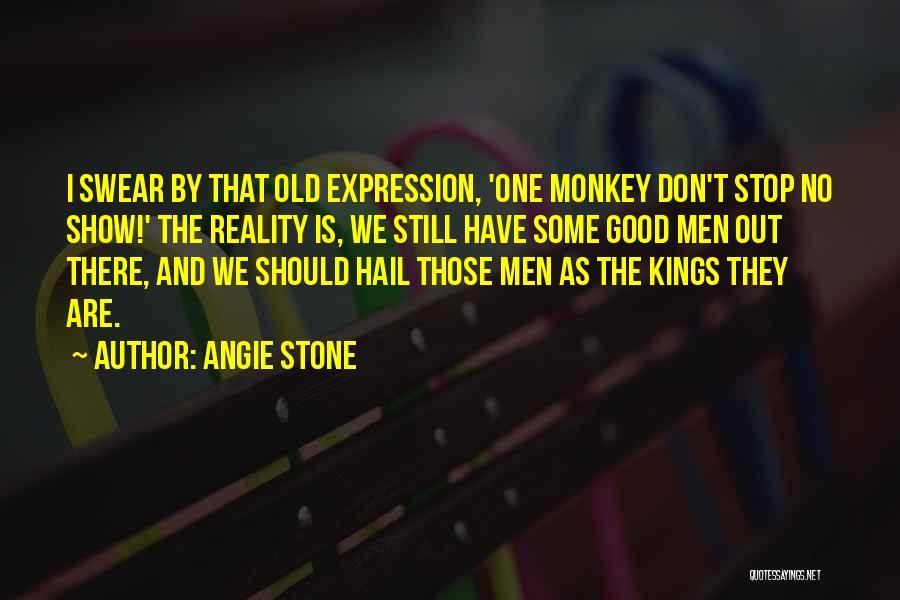 Angie Stone Quotes 170861