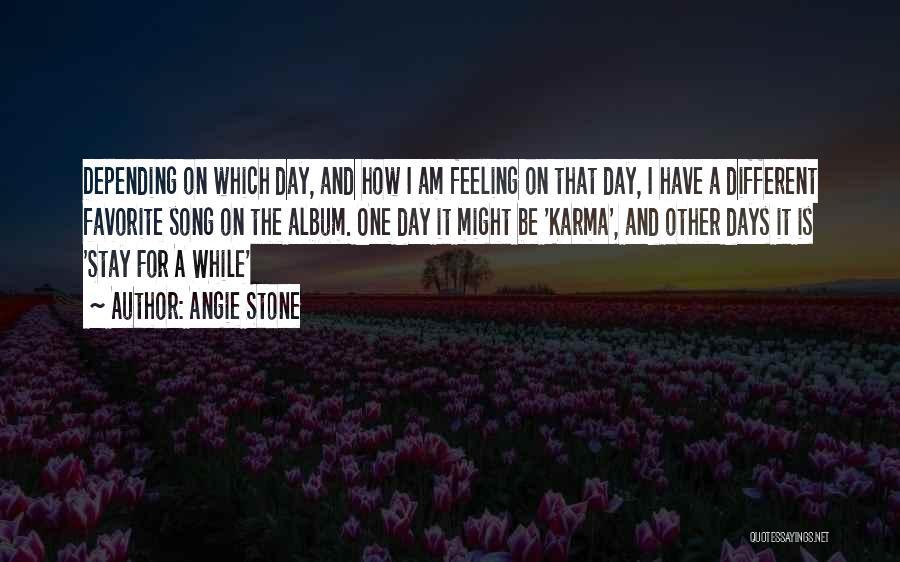 Angie Stone Quotes 1750208