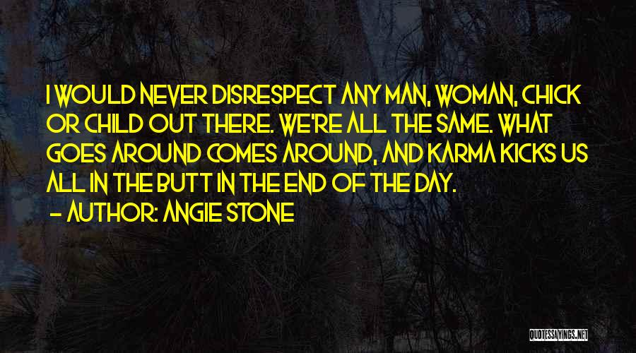 Angie Stone Quotes 574469