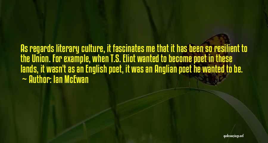 Anglian Quotes By Ian McEwan