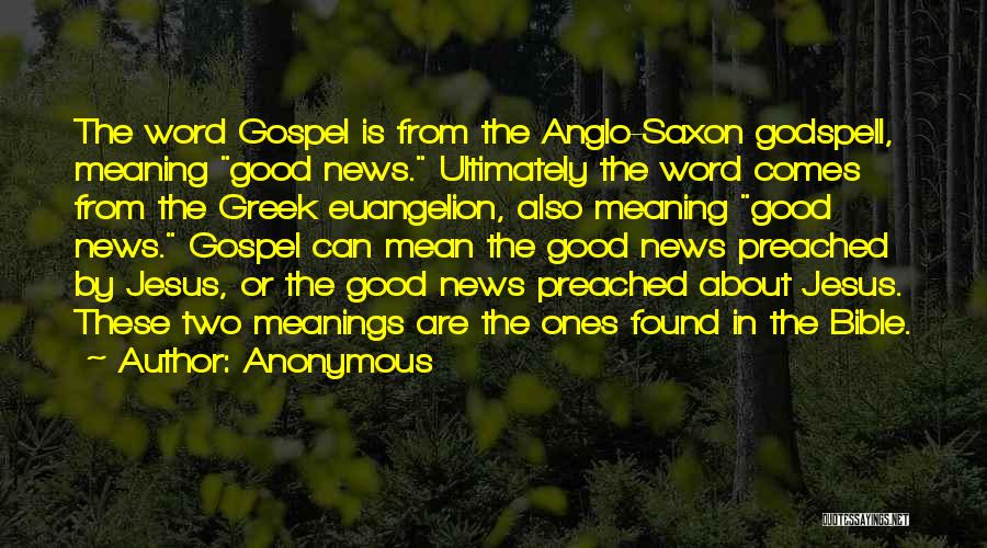 Anglo Saxon Quotes By Anonymous