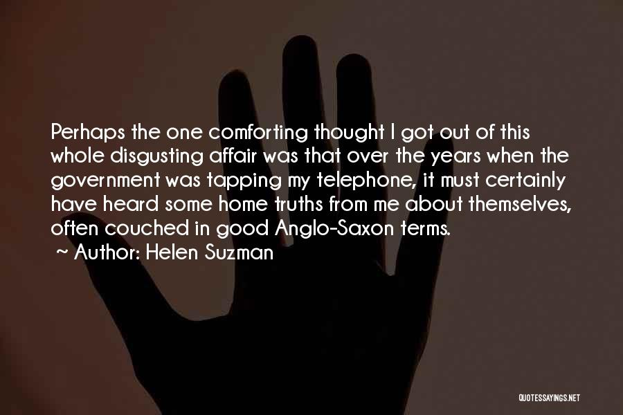 Anglo Saxon Quotes By Helen Suzman
