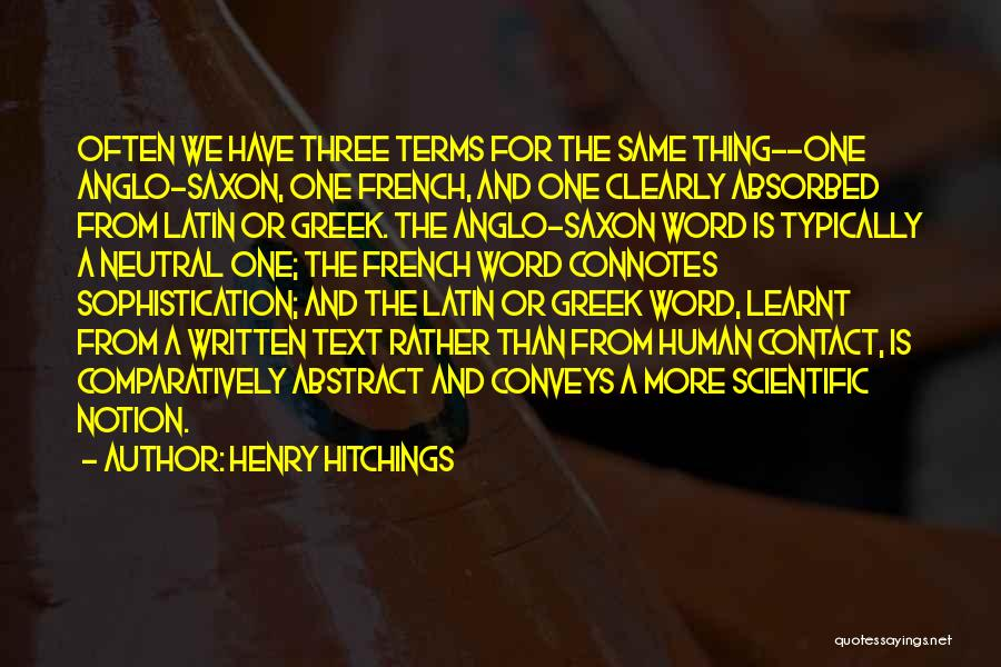 Anglo Saxon Quotes By Henry Hitchings