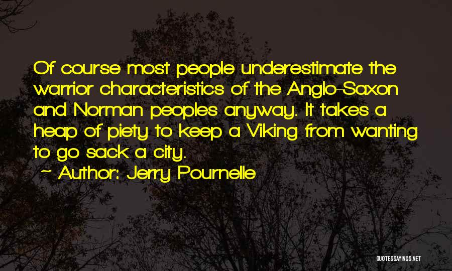 Anglo Saxon Quotes By Jerry Pournelle