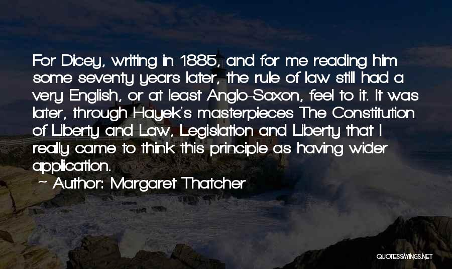 Anglo Saxon Quotes By Margaret Thatcher