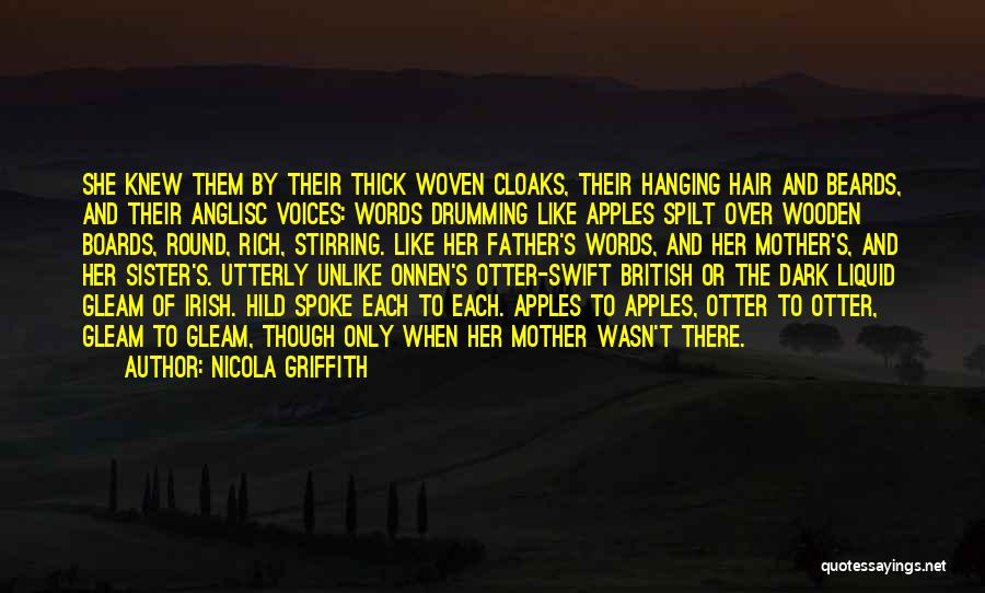Anglo Saxon Quotes By Nicola Griffith
