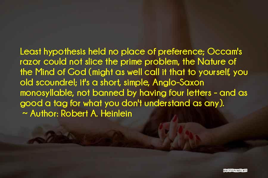 Anglo Saxon Quotes By Robert A. Heinlein